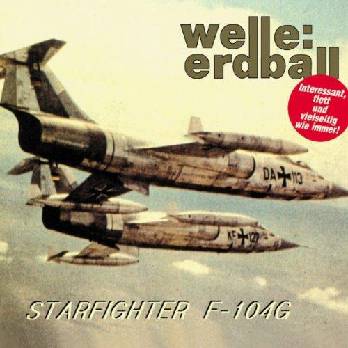 Welle:Erdball - Starfighter F-104g - Zortam Music