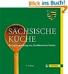 Sächsische Küche: Rezeptsammlung aus...