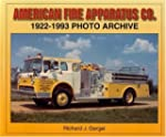 American Fire Apparatus Co.: 1922-199...