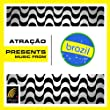 Atra��o Presents: Music From Brazil
