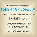 Four Greek Comedies: The Birds, The Frogs, The Clouds, and The Peace