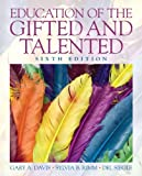 Education of the Gifted and Talented (6th Edition)