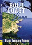 img - for Bold Coast Love book / textbook / text book