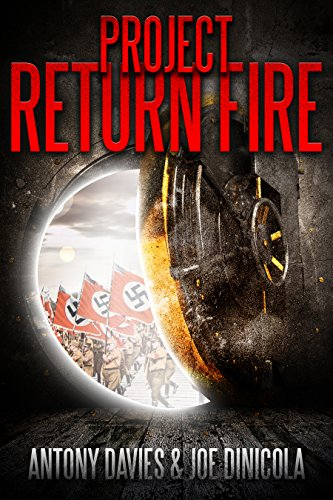 Project Return Fire by A.D. Davies