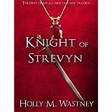 Knight of Strevyn (Land of Strevyn Trilogy, Book One)