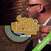 Stand UpPercut : Funky Fab   Fabrizio Gurrieri