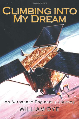 Climbing Into My Dream: An Aerospace Engineer'S Journey