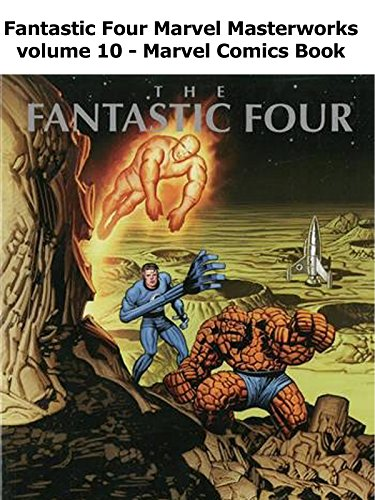 Review: Fantastic Four Marvel Masterworks volume 10
