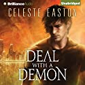 Deal with a Demon (       UNABRIDGED) by Celeste Easton Narrated by Jill Redfield
