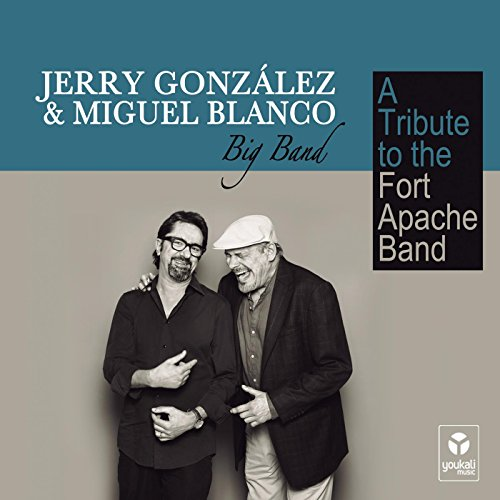 Jerry Gonzalez And Miguel Blanco Big Band-A Tribute To The Fort Apache Band-2014-VPE Download