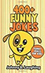 400+ Funny Jokes: Funny Jokes for Kids