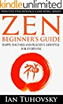 Zen: Beginner's Guide: Happy, Peacefu...