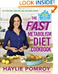 The Fast Metabolism Diet Cookbook: Ea...