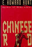 Chinese Red (031208157X) by Hunt, E. Howard