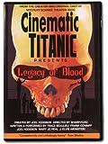 Cinematic Titanic Presents: Legacy of Blood
