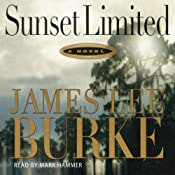 Sunset Limited: A Dave Robicheaux Novel, Book 10 | James Lee Burke