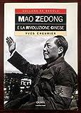 img - for Mao Zedong e la rivoluzione cinese book / textbook / text book