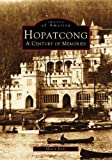 img - for Hopatcong:: A Century of Memories (Images of America) book / textbook / text book