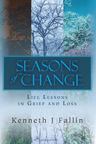 Seasons of Change: Life Lessons in Grief and Loss