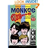 Monkee Business: The Revolutionary Made-For-TV Band (Revised 2013)
