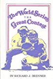 The World Series: The Great Contest