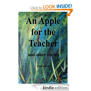 An Apple for the Teacher and other stories Joan Curry