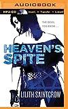 Heaven's Spite (Jill Kismet Series)