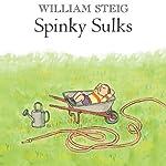 Spinky Sulks | William Steig
