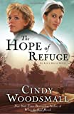 The Hope of Refuge (Ada's House Series, Book 1)