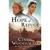 The Hope of Refuge: Book 1 in the Ada's House Amish Romance Seriesby Cindy Woodsmall