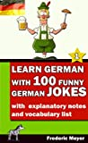 img - for Learn German with 100 Funny German Jokes (German Edition) book / textbook / text book