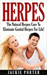 Herpes: Herpes Cure: The Natural Herp...