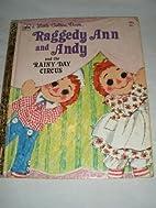 Raggedy Ann & Andy & the Rainy Day Circu by…