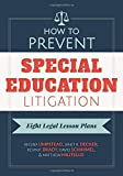 img - for How to Prevent Special Education Litigation: Eight Legal Lesson Plans by Regina Umpstead, Janet Decker, Kevin Brady, David Schimmel, Matthew Militello (August 14, 2015) Paperback book / textbook / text book
