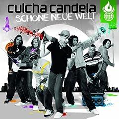 Culcha Candela - Schöne Neue Welt MP3