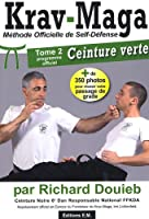 Krav-Maga : Tome 2, Programme de la Ceinture verte