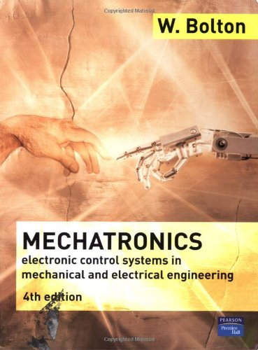 Mechatronics: A Multidisciplinary Approach (4th Edition)