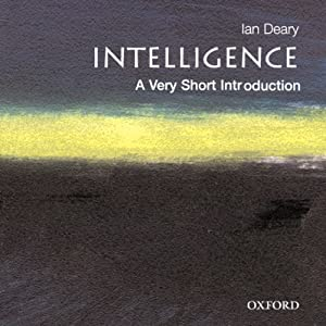 Intelligence: A Very Short Introduction | [Ian J. Deary]
