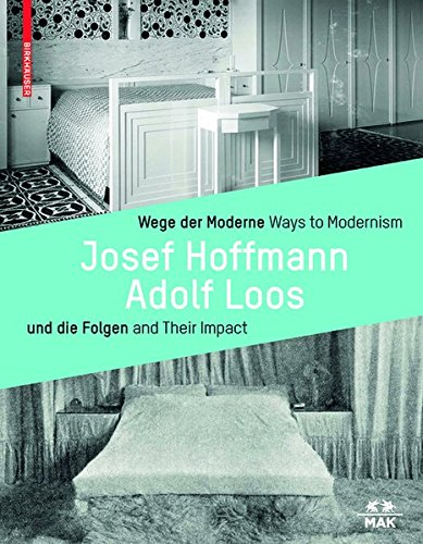 Wege der Moderne / Ways to Modernism (German and English Edition) [Thun-Hohenstein, Christian - Boeckl, Matthias - Witt-Dörring, Christian] (Tapa Dura)