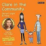 Clare in the Community: Series 8 & 9 plus the 2013 Edinburgh Festival Special | Harry Venning,David Ramsden