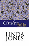 Cinderfella (0759256985) by Jones, Linda