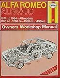 J. H. Haynes Alfa Romeo Alfasud 1974-84 Owner's Workshop Manual