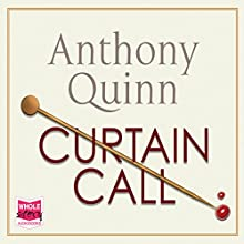 Curtain Call (       UNABRIDGED) by Anthony Quinn Narrated by Lucy Paterson