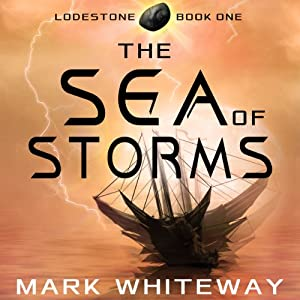 Lodestone, Book One: The Sea of Storms Audiobook