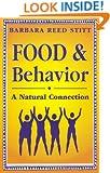 Food & Behavior: A Natural Connection