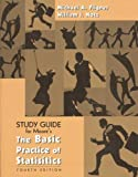 Study Guide for Moore's The Basic Practice of Statistics (0716777258) by Notz, William I.