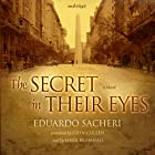 The Secret in Their Eyes: A Novel Audiobook by Eduardo Sacheri Narrated by Mark Bramhall