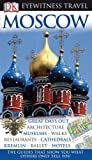 Moscow (Eyewitness Travel Guides)