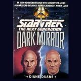 Star Trek, The Next Generation: The Dark Mirror (Adapted)