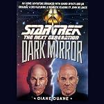 Star Trek, The Next Generation: The Dark Mirror (Adapted) | Diane Duane